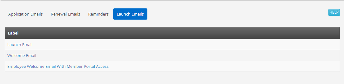 Image showing a list of email templates under the 'Launch Emails' sub tab. The email names are 'Launch Email', 'Welcome Email', and 'Employee Welcome Email with Member Portal Access'.