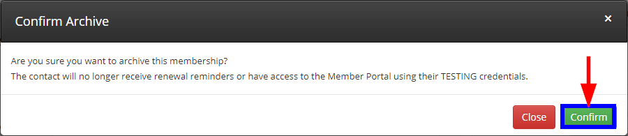 Image showing the confirmation window seen when clicking to archive a membership, and indicating the 'Confirm' button.
