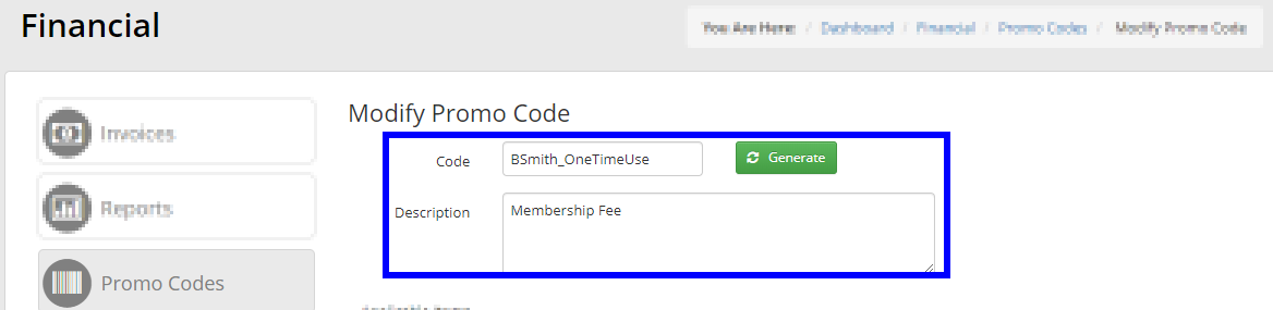 Image showing the Promo Code creation screen, with a code 'BSmith_OneTimeUse' and a description of 'Membership Fee'.
