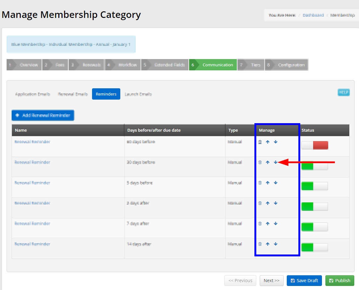 Image showing the Renewal Reminders list, indicating the 'Manage' column and the arrow icons you can use to re-order your Renewal Reminders.