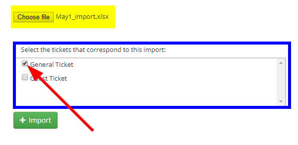 """Image indicating the 'Choose File' button, and showing that we're adding everyone on this Excel File to the 'General Ticket' but not the """"Guest Ticket'."""