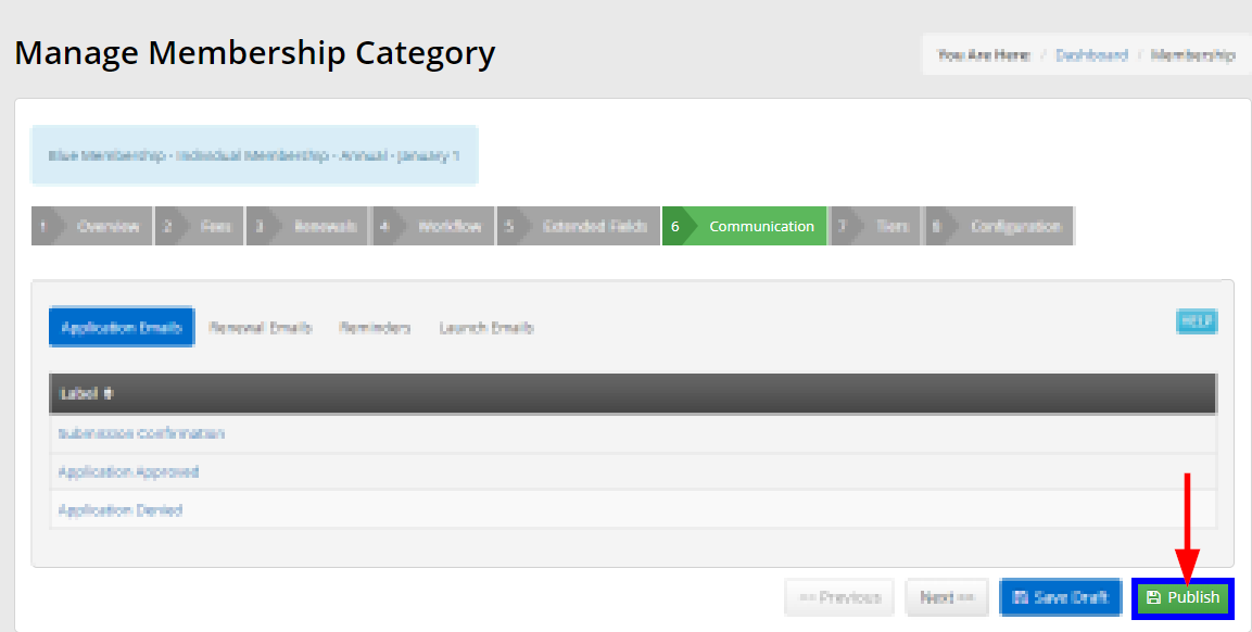 Image indicating the 'Publish' button at the bottom of the Communication Tab for a Membership Category setup.