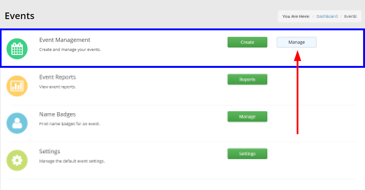 Image showing the 'Manage' button in the box for 'Event Management' on the following page.
