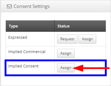 Image indicating the 'Assign' button next to 'Implied Consent'.