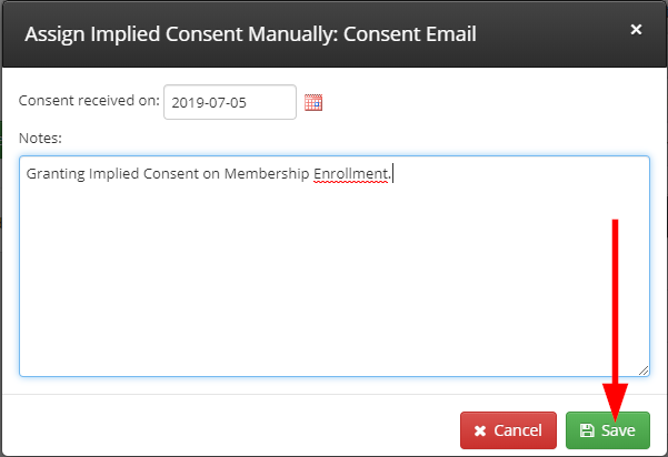 Image with a sample note, 'Granting Implied Consent on Membership Enrollment', specifying 2019-07-05 as the date, and indicating the 'Save' button on the window that pops up upon clicking to assign Implied Consent.