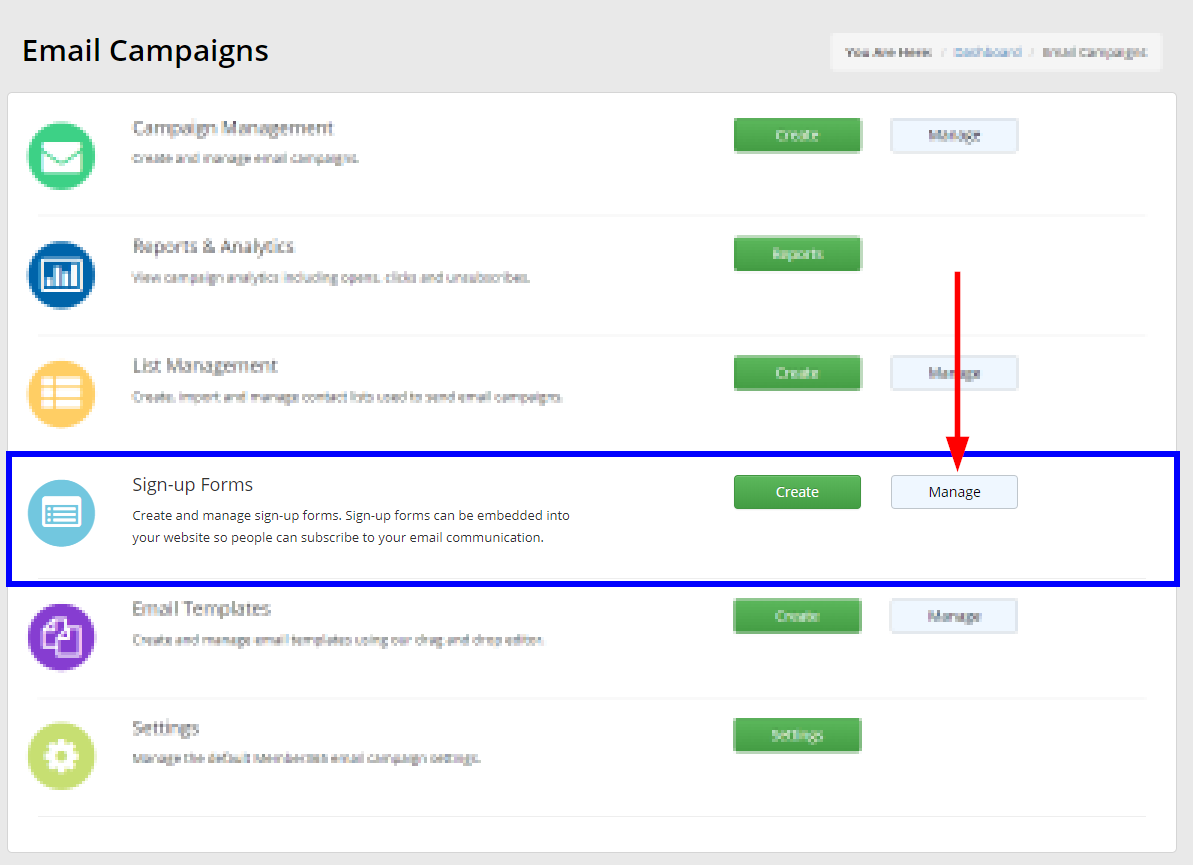 Click 'Manage' in the 'Sign-up Forms' box.