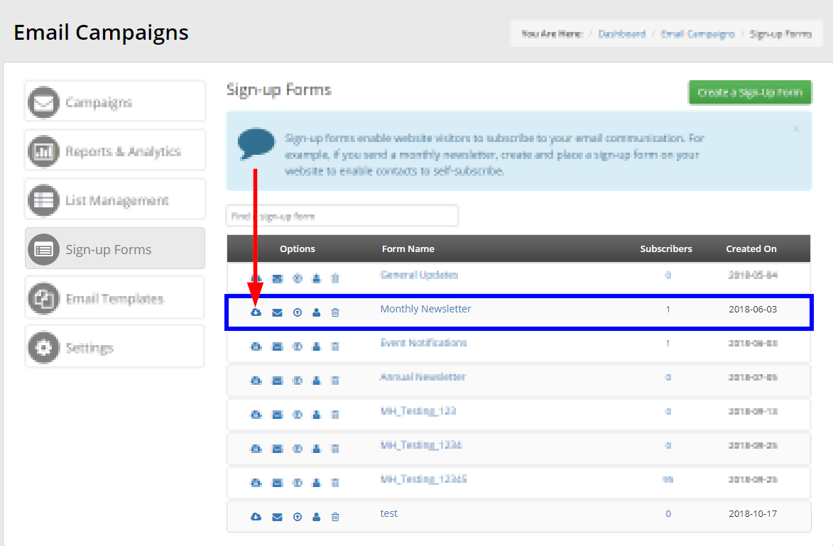 Click the cloud icon in the 'Options' column of the Signup Form you want to embed.