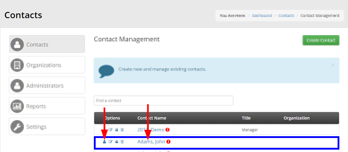 Image showing an example entry in the Contact Management list. You can click their name, or the 'View this contact' icon to visit their Contact Record.