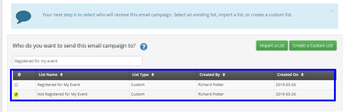 Image showing both the lists we created earlier as options to select. Here we're selecting 'Not Registered for My Event' as an example.