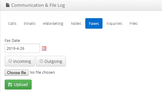 Image showing the 'Faxes' tab of a Communication & File log. Showing the fields for the date picker, Incoming/Outgoing, 'Choose File', and 'Upload'.