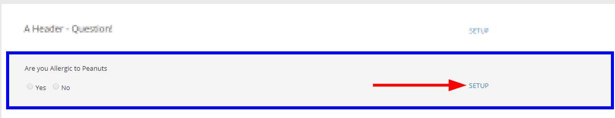 Image indicating the 'Setup' button next to a Form Question.
