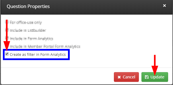 Image indicating the 'Create as a filter in Form Analytics' option checked off, and indicating the 'Update' button when editing Form Question Properties.