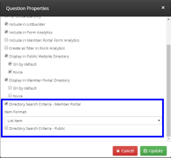 Image showing a set of Question Properties, 'Directory Search Criteria - Member Portal' and 'Directory Search Criteria - Public.'