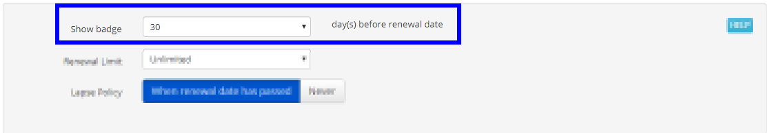 'Show badge 30 day(s) before renewal date'. The number (30) can be edited using a drop-down menu.