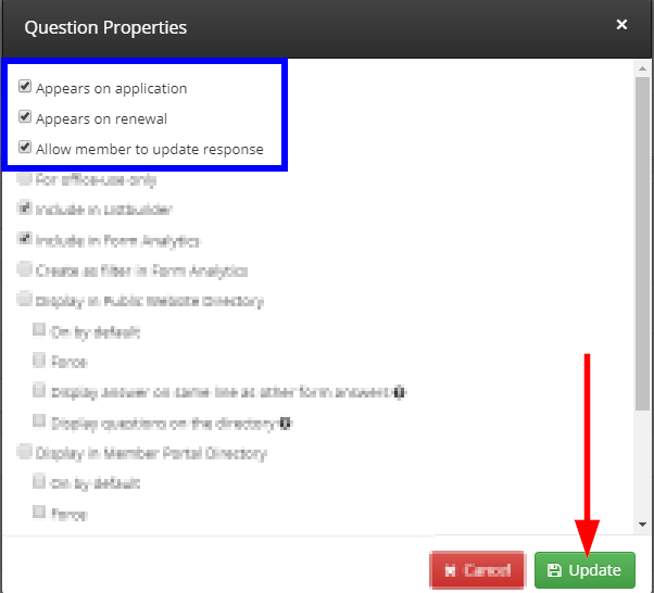 Image indicating 'Appears on Application', 'Appears on Renewal', and 'Allow member to update response' from the list of Question Properties. The 'Update' button at the bottom of the window is also indicated.